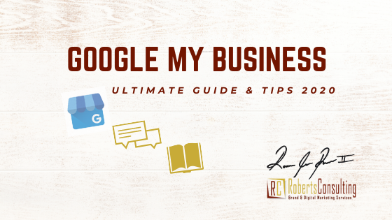 google my business ultimate guide 2020