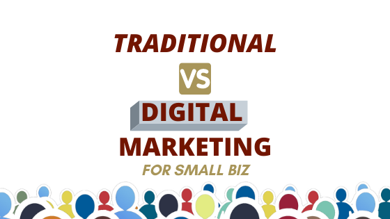 small business traditional vs small business marketing