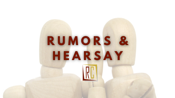Fear in the workplace spreads rumors and hearsay