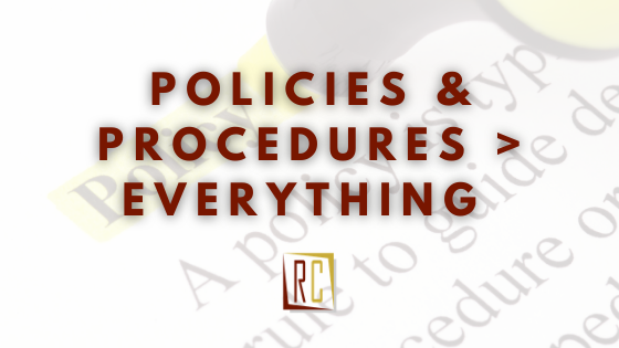 Fear within the workplace places policies and procedures over everything else