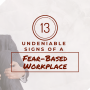 fear based workplace blog post